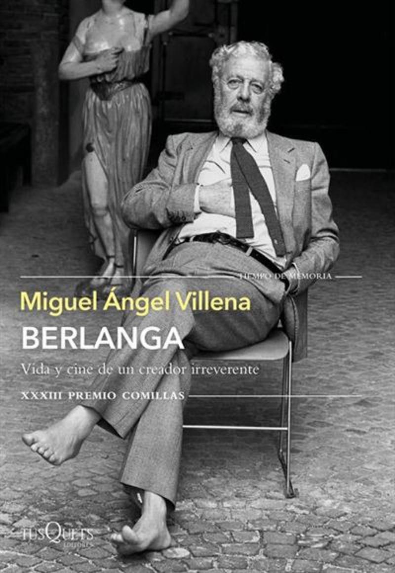 Portada del libro Berlanga. Vida y cine de un creador irreverente.